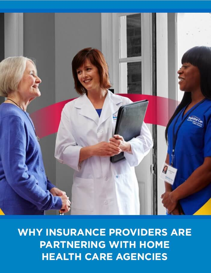Why Insurance Providers are Partnering with Home Health Care Agencies